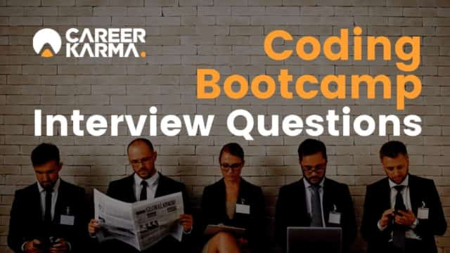 Coding Bootcamp Interview Questions - Career Karma
