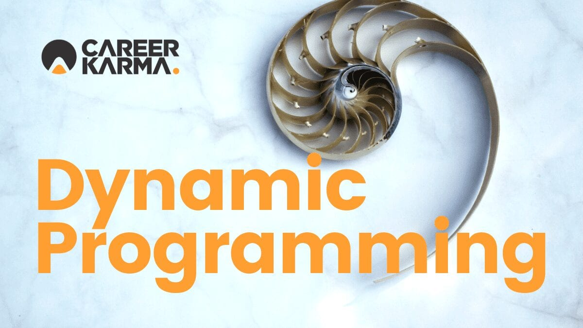 Dynamic Programming (with a Fibonacci spiral)