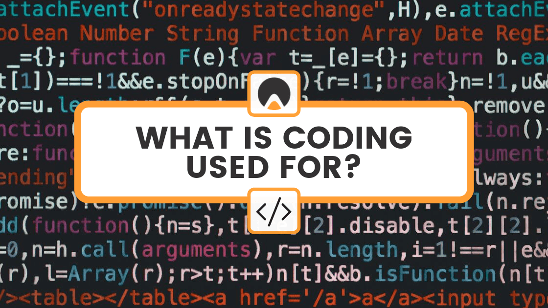"code on screen with overlay reading ""WHAT IS CODING USED FOR?"""