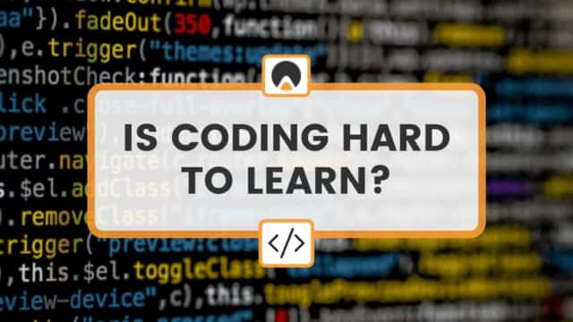 """lines of code with title overlay reading: """"Is coding hard to learn?"""""""