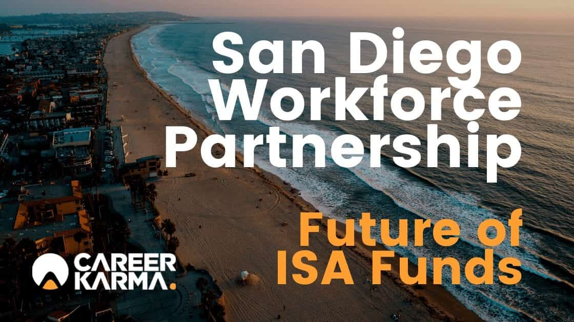 San Diego Workforce Partnership: Future of ISA Funds