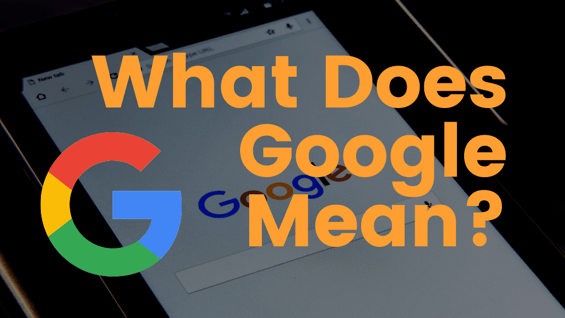 what does google mean?
