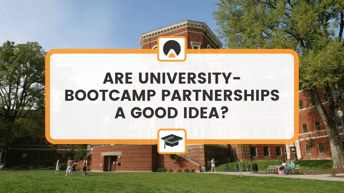 Are University-Bootcamp Partnerships a Good Idea?