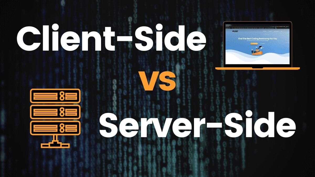 Client Side vs Server Side