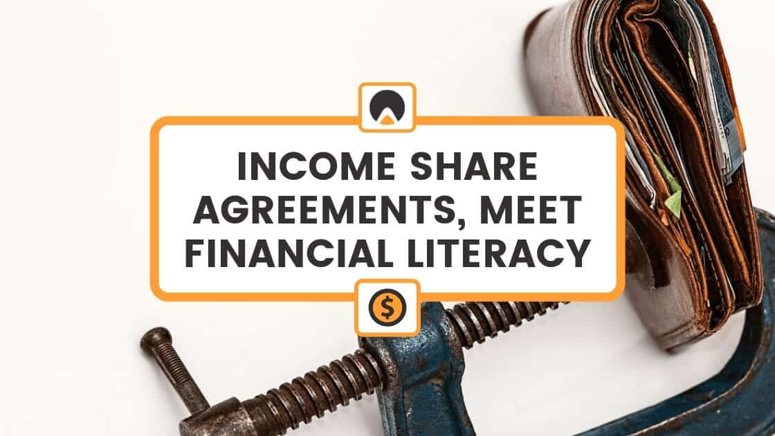 Income Share Agreements Financial Literacy