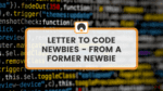 title image for letter to newbies learning to code