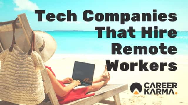 Tech Companies That Hire Remote Workers