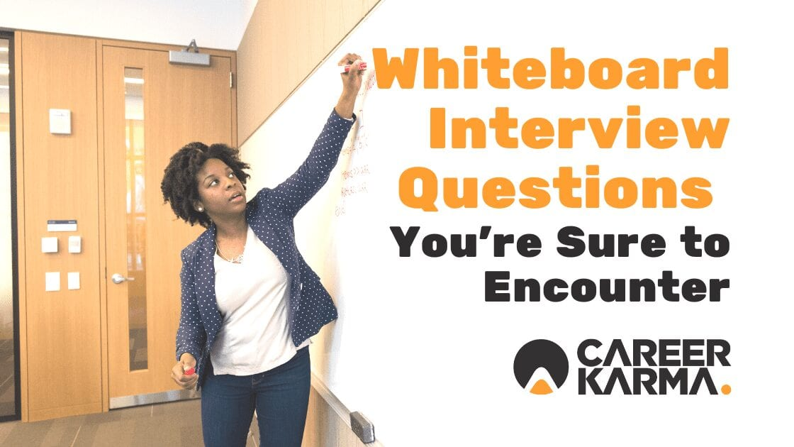 whiteboard interview questions you're sure to encounter