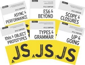 You Don't Know JS by Kyle Simpson