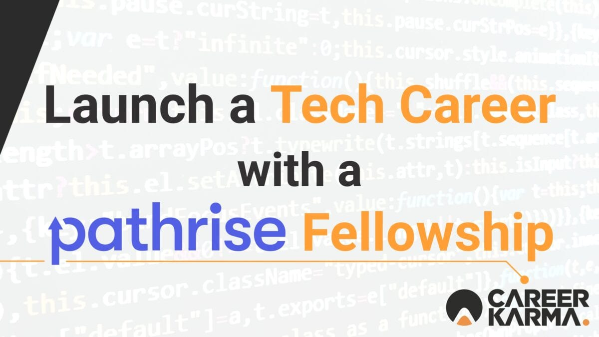 Launch Your Tech Career with a Pathrise Fellowship