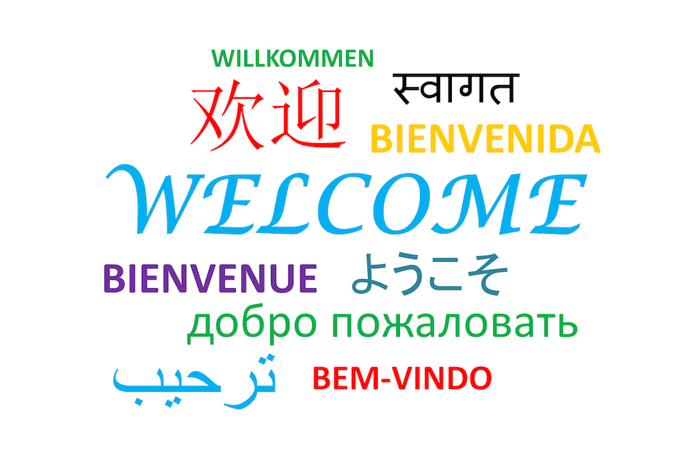The word 'welcome' in many languages.
