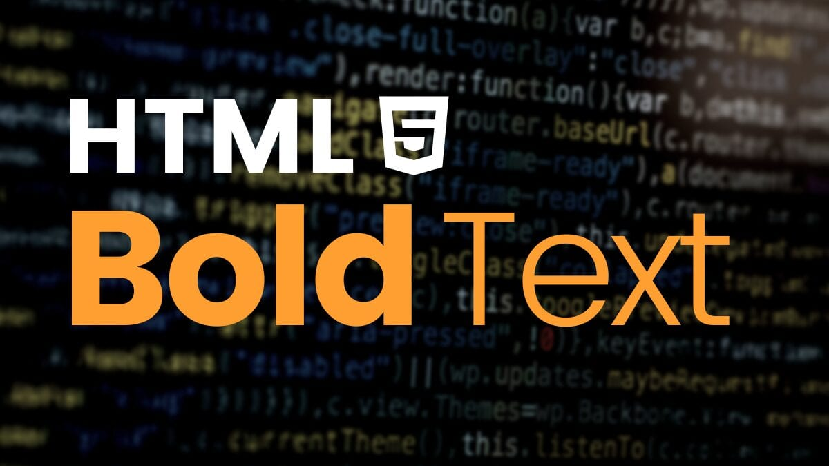 How to Make Bold Text HTML