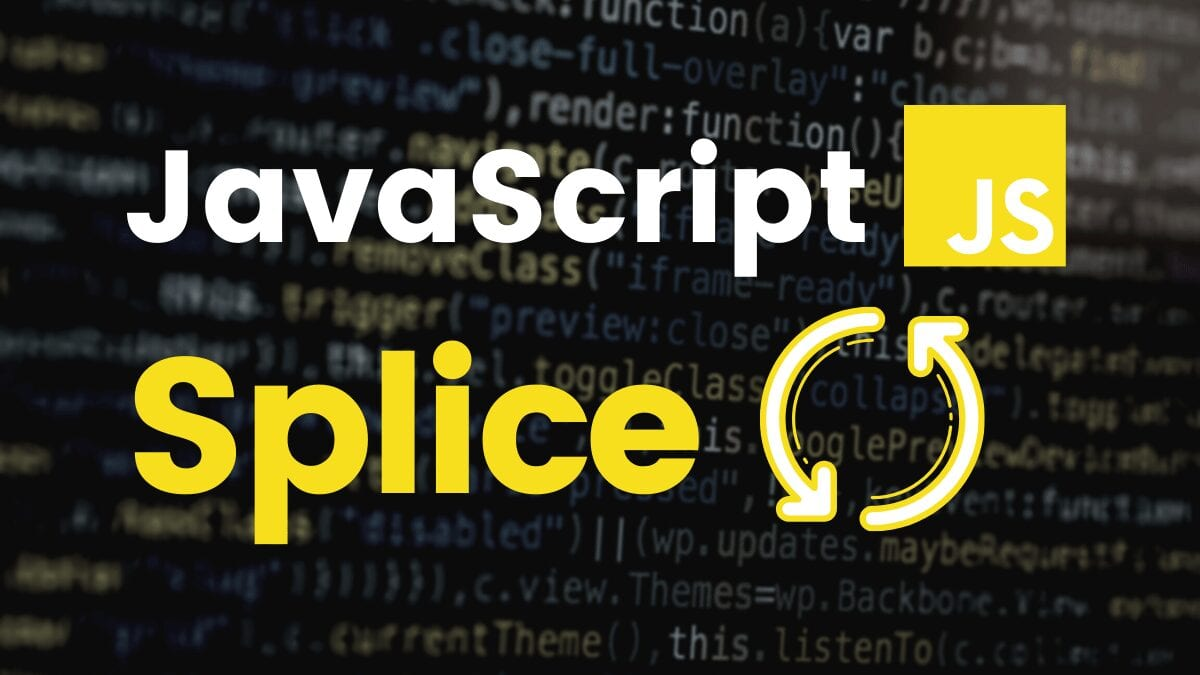 JavaScript Splice: How to Use It