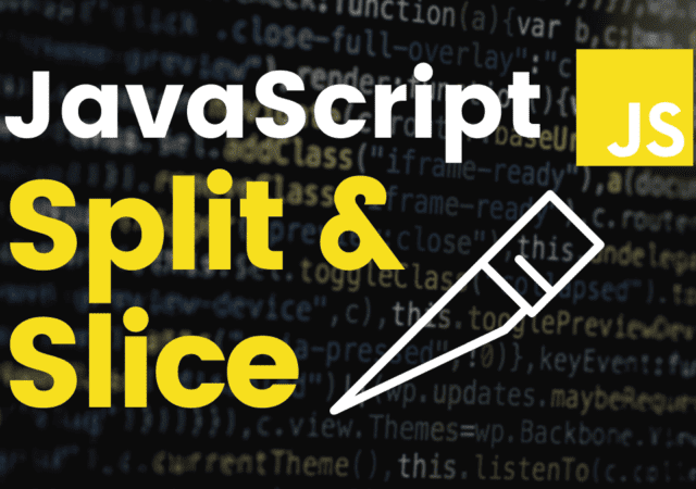 JavaScript Split and Slice