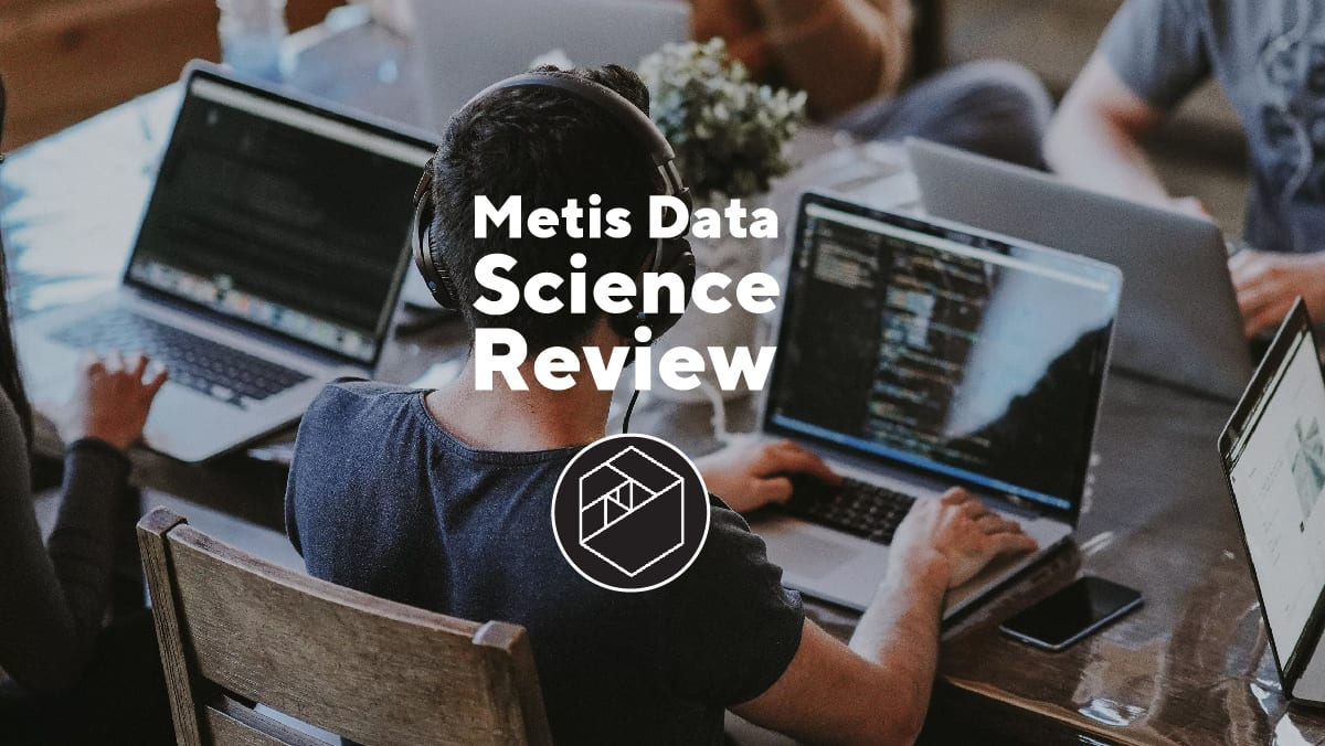 Metis Data Science Course