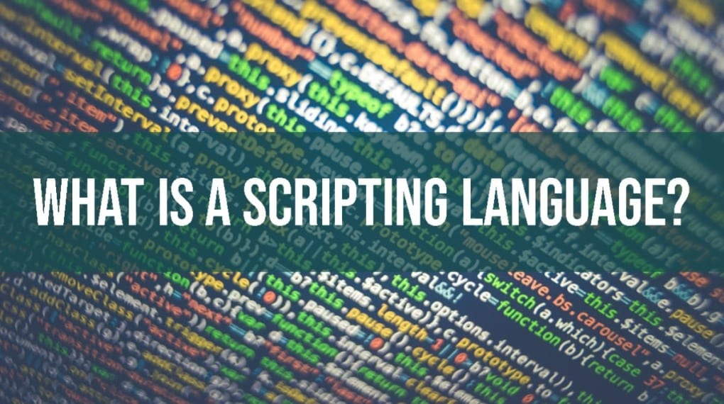 What Is a Scripting Language?