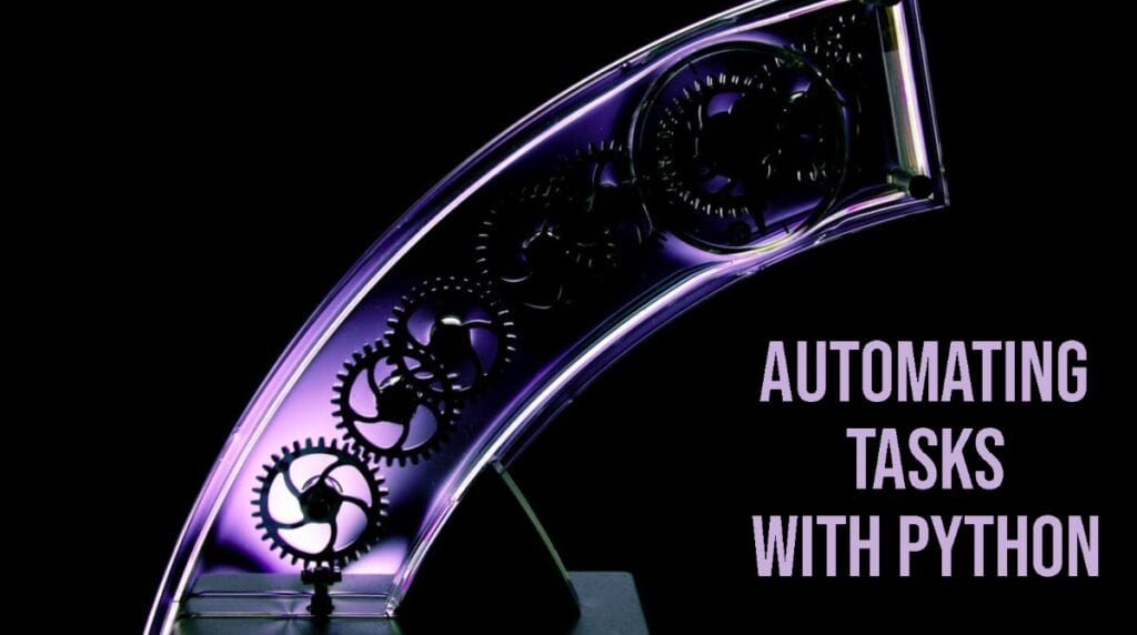 Automating Tasks with Python