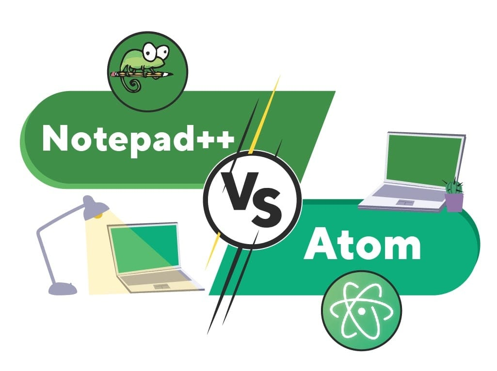 Notepad++ vs Atom: Compared and Contrasted