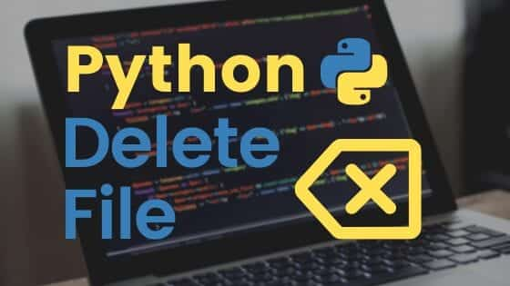 Python Delete File cover image with a delete symbol