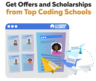Get offers and scholarships from top coding schools