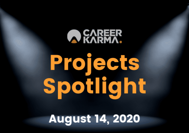 Career Karma Projects Spotlight: August 14th