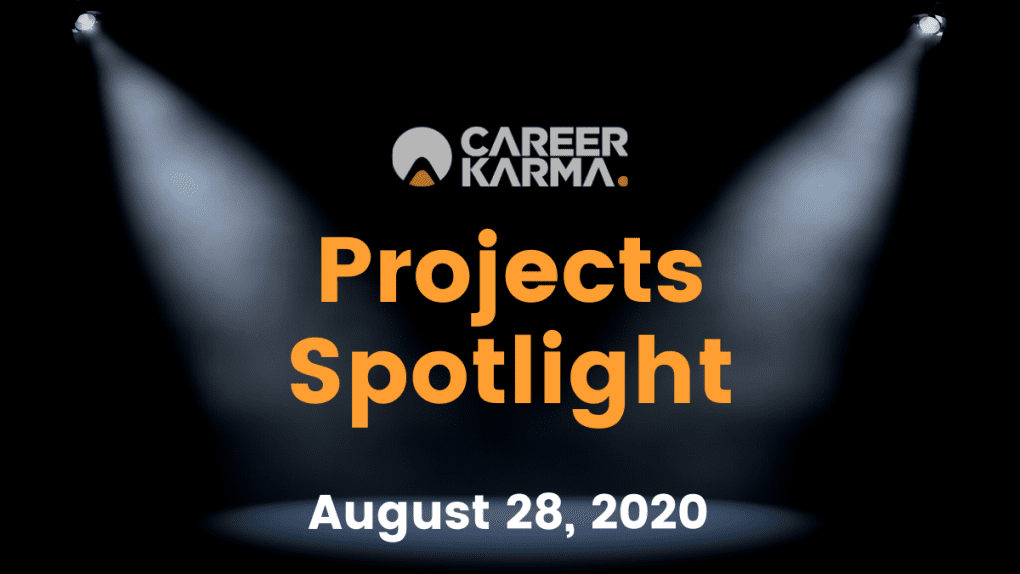 Career Karma Projects Spotlight: August 28th