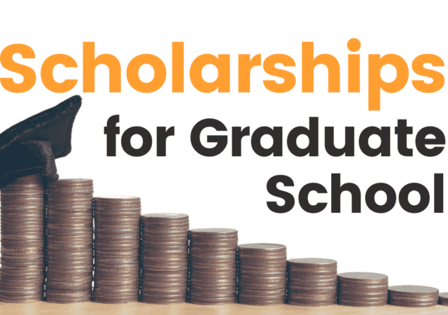 Graduate School Scholarships