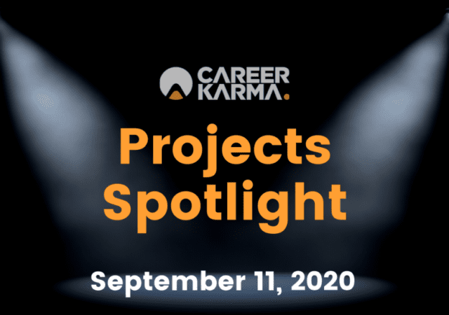 Career Karma Projects Spotlight: September 11th