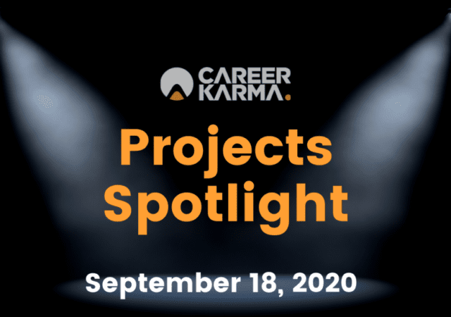 Career Karma Projects Spotlight: September 18th