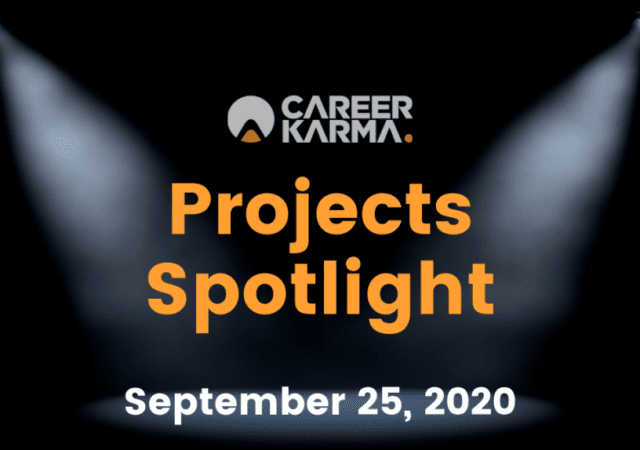 Career Karma Projects Spotlight: September 25th