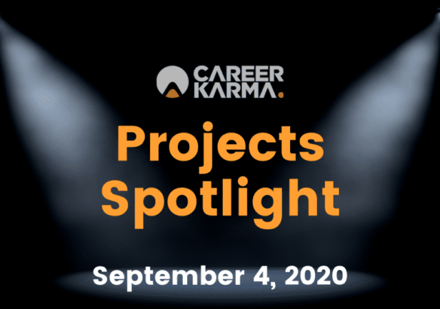 Career Karma Projects Spotlight: September 4th