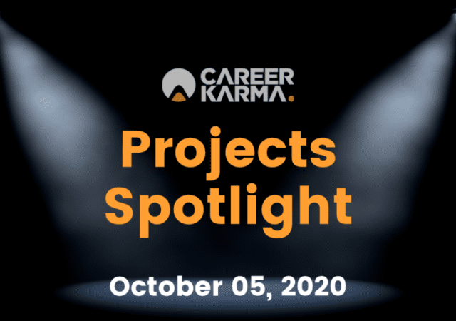 Career Karma Projects Spotlight: October 5th