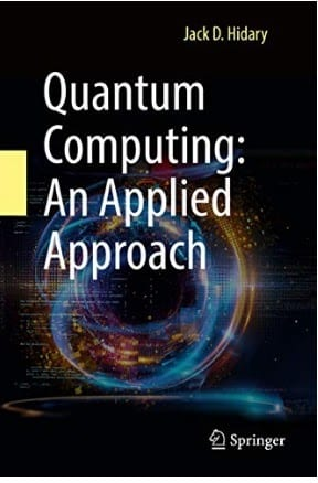 Quantum Computing An Applied Approach