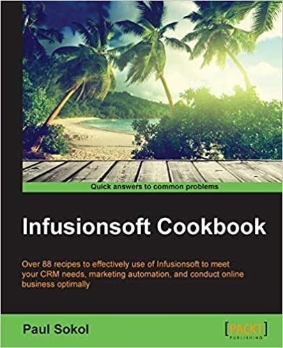How to Use Infusionsoft: Best Courses to Master the Top Marketing Software Platform