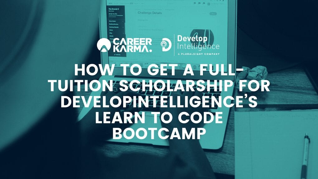 How to Get a Full-Tuition Scholarship for DevelopIntelligence's Learn to Code Bootcamp