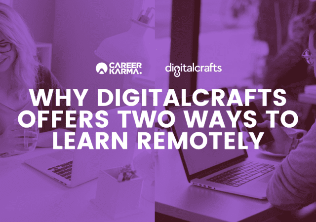 Why DigitalCrafts Offers Two Ways to Learn Remotely