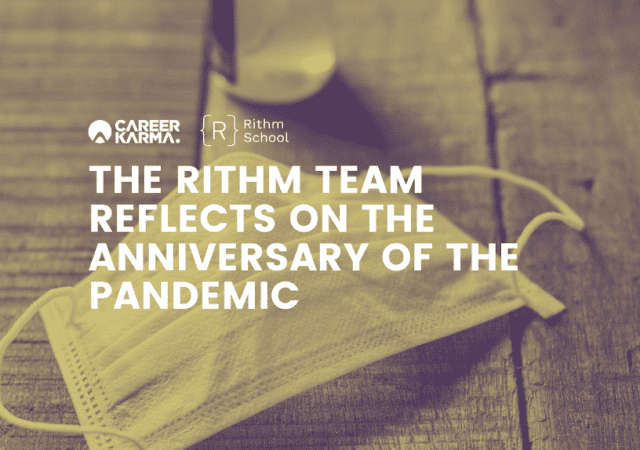 The Rithm Team Reflects on the Anniversary of the Pandemic