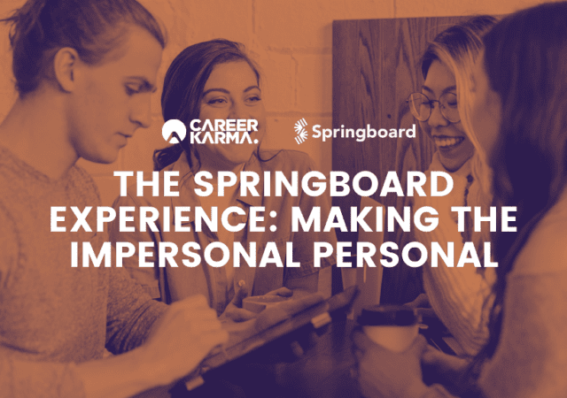 The Springboard Experience: Making the Impersonal Personal